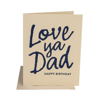 Love Ya Dad Birthday Card