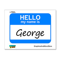 George Hello My Name Is Sticker