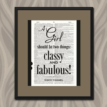 A Girl Should Be Two Things Classy And Fabulous Vintage Dictionary Art Print Coco Chanel Quote Home Decor Upcycled Inspirational Art Print