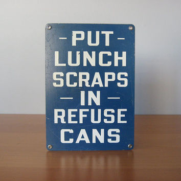 Vintage Factory Sign - Lunch Scraps - Industrial Signage