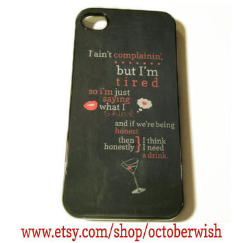 I Need a Drink Case for iPhone 4/4S/5 - Martina McBride