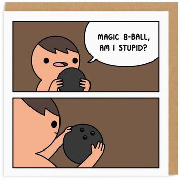 Magic 8-Ball Am I Stupid? Card