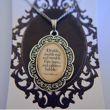 William Shakespeare - Macbeth - Witches quote necklace