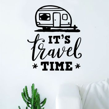 It's Travel Time V2 Decal Sticker Wall Vinyl Art Wall Bedroom Room Home Decor Inspirational Teen Nursery Adventure