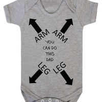 You Can Do This Dad Funny Cheeky Dress Me Instructions Directions Arm Goes Here Arrows Baby Onesuit Vest
