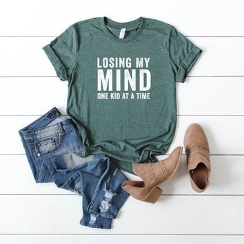 Losing my Mind One Kid at a Time Graphic Tee