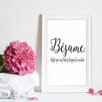 Besame Spanish Quote Love Print Wall Decor Spanish Decor Kiss me Love Art Love Poster Love Quote Valentines Day Love gift for him or her