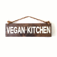 Vegan Kitchen Wood Sign