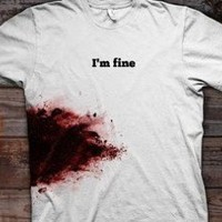 I'm Fine Zombie Wounded T-Shirt | Zombie Shtuff