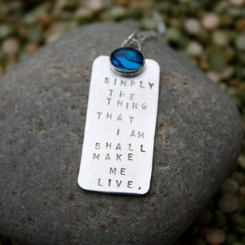 Shakespeare Necklace,  Simply the thing that I am shall make me live by KittyStoykovich
