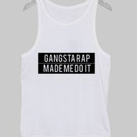 gangsta rap made me do it Tank Top