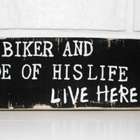 Old Biker's Ride of His Life Distressed Sign