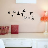 Let it be.. inspirational with birds love Vinyl Wall Decal Sticker Art
