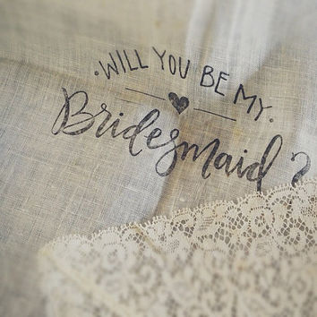 NEW Will You Be My Bridesmaid White Handkerchief with Calligraphy