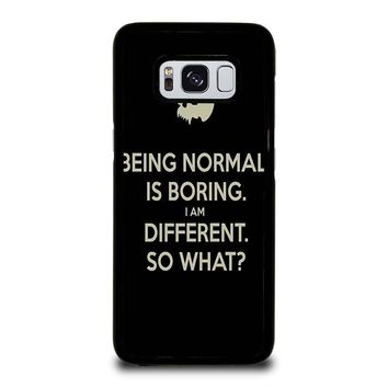 NORMAL IS BORING QUOTES Samsung Galaxy S8 Case Cover