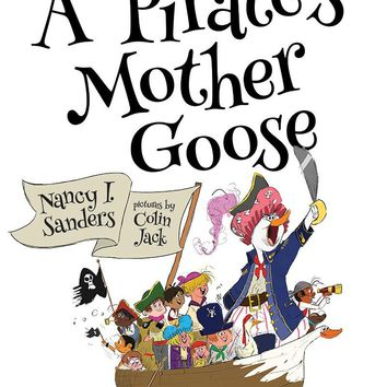 A Pirate's Mother Goose (And Other Rhymes)