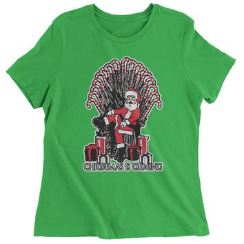 Christmas Is Coming GoT Ugly Christmas Womens T-shirt