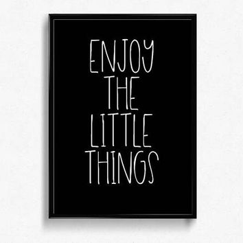 Enjoy the little things PRINTABLE wall art, Inspirational quote prints, Digital prints, Printable quotes, Wall art prints, Wall decor