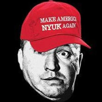 MAKE AMERICA NYUK again hoodie  the three stooges hooded  licensed hoodie sweatshirts hoodies hoody the stooges