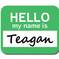 Teagan Hello My Name Is Mouse Pad