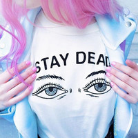 STAY DEAD Cotton Round Necked Short Sleeve White T-Shirt Top a11112
