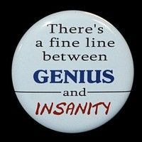 Fine Line Between Genius And Insanity - Pinback Button Badge 1 1/2 inch