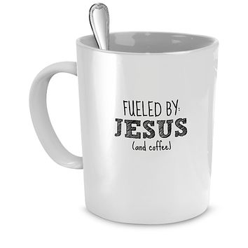 Funny Mug - Fueled By: Jesus and Coffee - Perfect Gift for Your Dad, Mom, Boyfriend, Girlfriend, or Friend - Proudly Made in the USA!