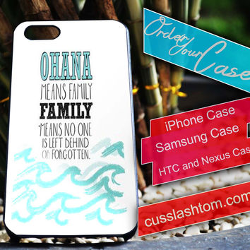 Exclusive ohana means family iPhone for 4 5 5c 6 Plus Case, Samsung Galaxy for S3 S4 S5 Note 3 4 Case, iPod for 4 5 Case, HtC One M7 M8