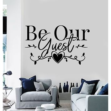 Vinyl Wall Decal Welcome Quote Home interior Be Our Guest Stickers Mural (g2700)