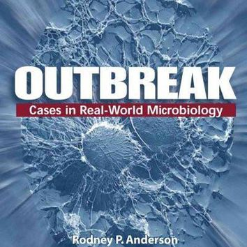 Outbreak: Cases in Real-world Microbiology: Outbreak