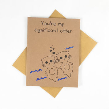 Otter, Funny Card, Funny Greeting Card, Greeting Cards, Pun Card, Cute Card,  kawaii