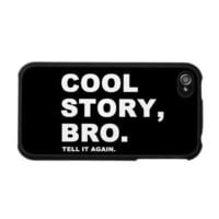 Cool Story Bro Iphone 4 Covers from Zazzle.com