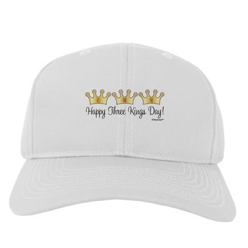 Happy Three Kings Day - 3 Crowns Adult Baseball Cap Hat by TooLoud