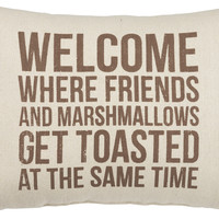 Welcome Where Friends And Marshmallows Get Toasted At The Same Time - Camp Themed Throw Pillow 20-in Oblong