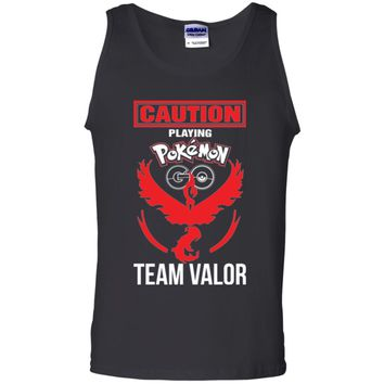 Caution Playing Pokemon Go Team Valor Tshirt-01 G220 Gildan 100% Cotton Tank Top