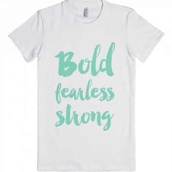 Bold fearless strong - mint | Fitted T-shirt | SKREENED