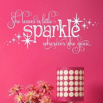 She Leaves A Little Sparkle Wall Decal