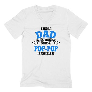 Being a dad is an honor being a pop-pop is priceless grandpa grandfather to be gifts for him pregnancy announcement Father's day  V Neck T Shirt