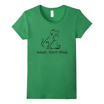 Dog Rescue: Adopt Don't Shop T Shirt for Animal Lovers