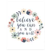 "Inspirational typography quote ""Believe You Can & You Will"" prints and posters home decor motivational office decor"