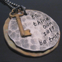 Inspiration hand stamped necklace -  To thine own self be true - Shakespeare quote necklace