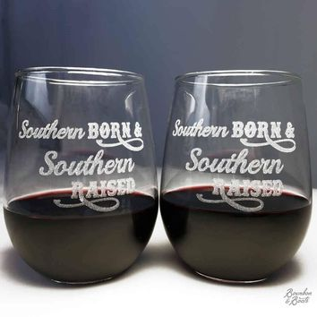 Southern Born & Southern Raised Engraved Wine Glass Set