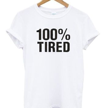 100% Tired Custom Men's Gildan Adult T-Shirt
