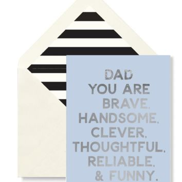 Dad You Are Brave Greeting Card, Single Blank Card