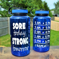 Sore Today Strong Tomorrow // Water Bottle // Water Intake Tracker // Gym // CUSTOM COLORS AVAILABLE
