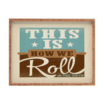Anderson Design Group This Is How We Roll Rectangular Tray