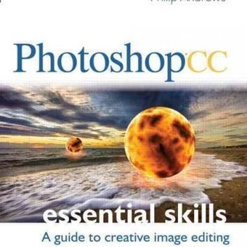 Photoshop CC Essential Skills: A Guide to Creative Image Editing