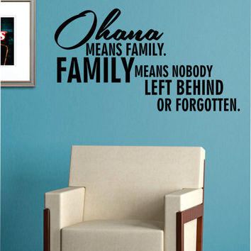 Ohana Means Family Quote Decal Sticker Wall Vinyl Art