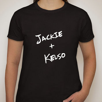 """That 70's Show """"Jackie + Kelso"""" T-Shirt"""