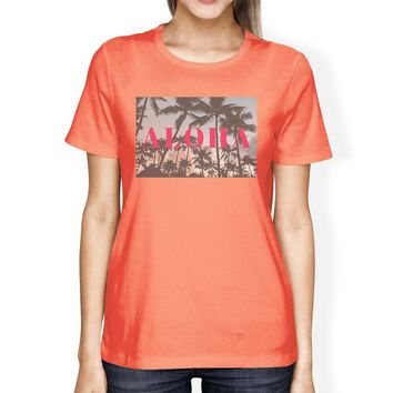 Aloha Palm Tree Photography Womens Peach Summer Graphic T-Shirt